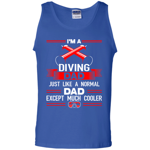 Image of I'm A Diving Dad Just Like A Normal Dad Except Much Cooler Tank Tops
