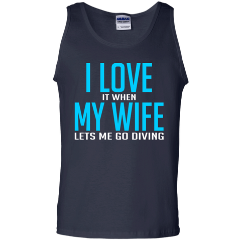 Image of I Love It When My Wife Lets Me Go Diving Tank Tops