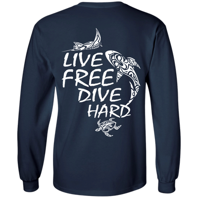 Live Free Dive Hard Long Sleeves