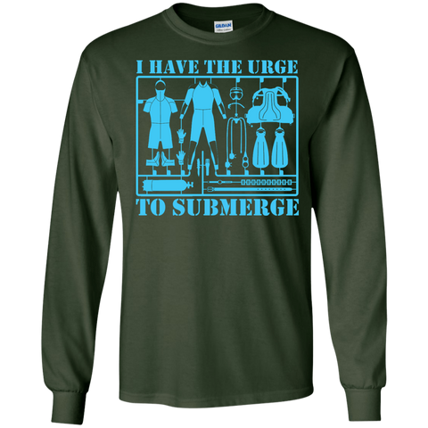 Image of I Have The Urge To Submerge Long Sleeves - scubadivingaddicts
