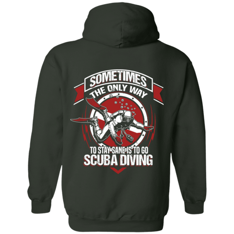 Image of To Stay Sane Is Go Scuba Diving Hoodies