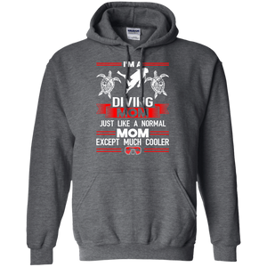 I'm A Diving Mom Just Like A Normal Mom Except Much Cooler Hoodies