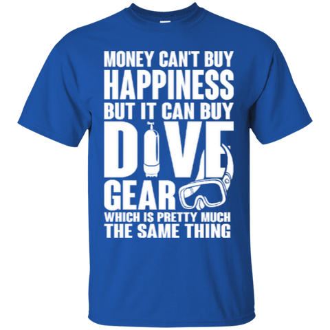 Image of Money Can't Buy Happiness But It Can Buy Dive Gear Which Is Pretty Much The Same Thing Tees