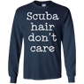 Scuba Hair Don't Care Long Sleeves
