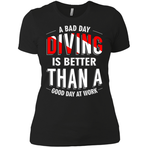 Image of A Bad Day Diving Is Better Than A Good Day At Work Ladies Tees - scubadivingaddicts