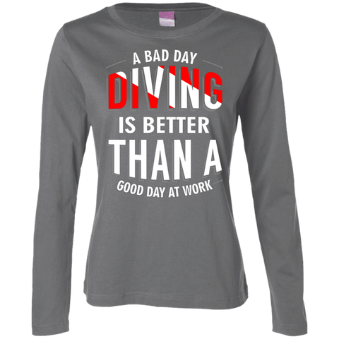 Image of A Bad Day Diving Is Better Than A Good Day At Work Long Sleeves - scubadivingaddicts