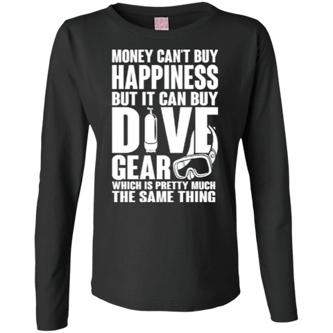 Image of Money Can't Buy Happiness But It Can Buy Dive Gear Which Is Pretty Much The Same Thing Long Sleeves