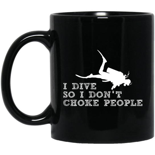 I Dive So I Don't Choke People Black Mug - scubadivingaddicts