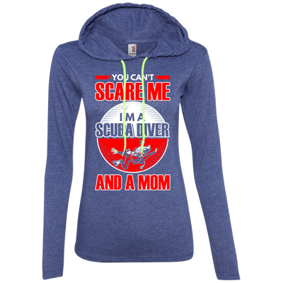You Can't Scare Me I'm A Scuba Diver And A Mom Hoodies - scubadivingaddicts