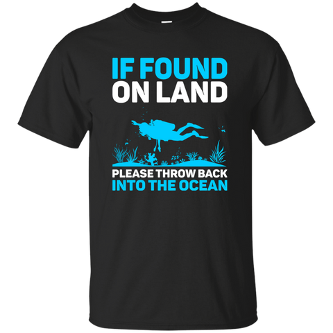 If Found On Land Please Throw Back Into The Sea Tees