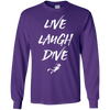 Live Laugh Dive Long Sleeves