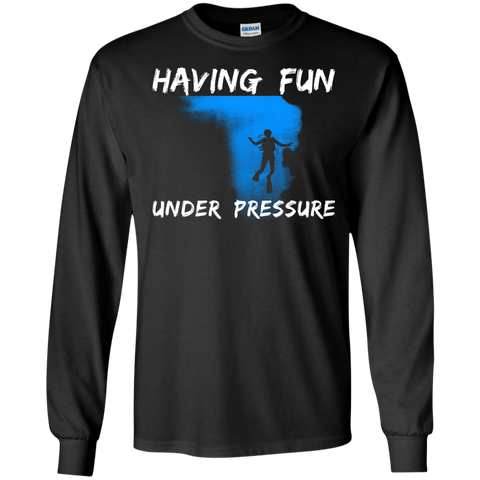 Image of Having Fun Under Pressure Long Sleeves