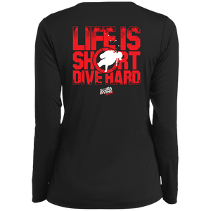 Life Is Short, Dive Hard Long Sleeves