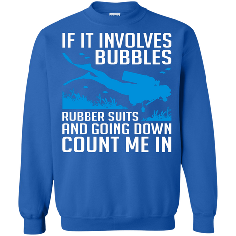 Image of If It Involves Bubbles, Rubber Suits and Going Down Count Me In Hoodies