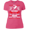 I'm A Diving Mom Just Like A Normal Mom Except Much Cooler