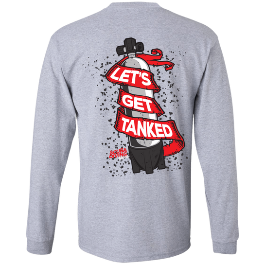Let's Get Tanked Long Sleeves