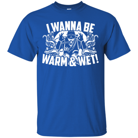 Image of I Wanna Be Warm And Wet Tees