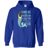 I Must Be A Mermaid Hoodies