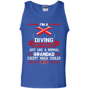 I'm A Diving Grandad Just Like A Normal Grandad Except Much Cooler Tank Tops