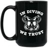 In Diving We Trust Black Mugs