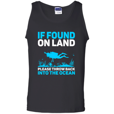 If Found On Land Please Throw Back Into The Sea Tank Tops