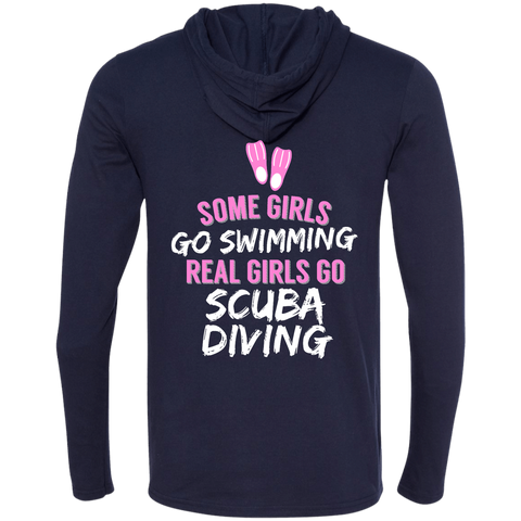 Image of Some Girls Go Swimming Real Girls Go Scuba Diving Hoodies