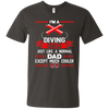 I'm A Diving Dad Just Like A Normal Dad Except Much Cooler Tees