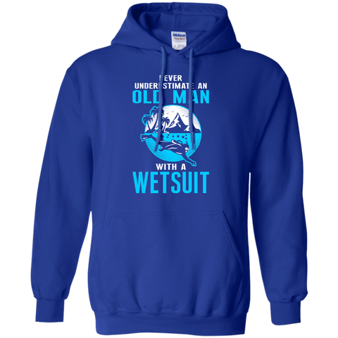 Image of Never Underestimate An Old Man With A Wetsuit - Hoodies