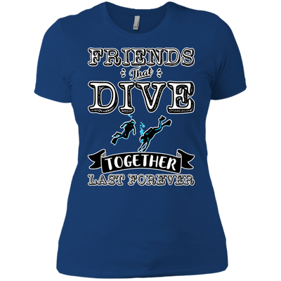 Friends That Dive Together Lasts Forever Ladies Tees and V-Neck