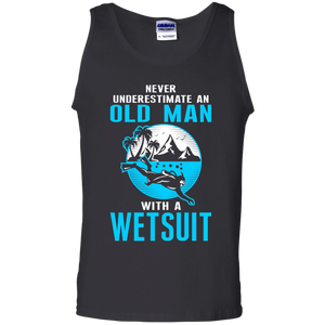 Never Underestimate An Old Man With A Wetsuit - Tank Tops