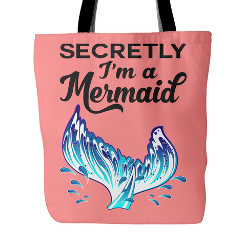 Secretly I'm A Mermaid - Tote Bag
