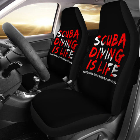 Scuba Diving Is Life Car Seat Covers