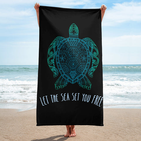 Let The Sea Set You Free Beach Towel