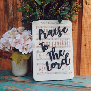 Praise to the Lord - Unframed