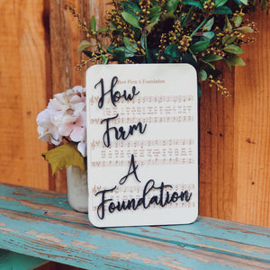 How Firm A Foundation - Unframed