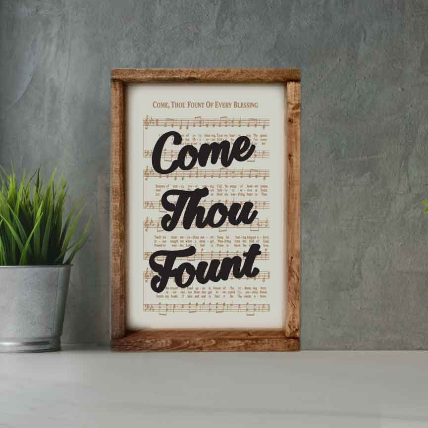 Come Thou Fount - Framed