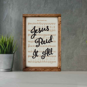 Jesus Paid it All - Framed