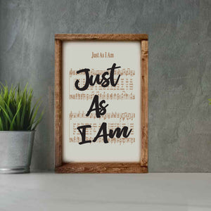 Just As I Am - Framed