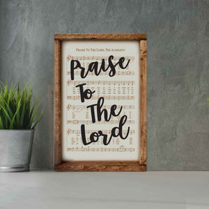 Praise to the Lord - Framed