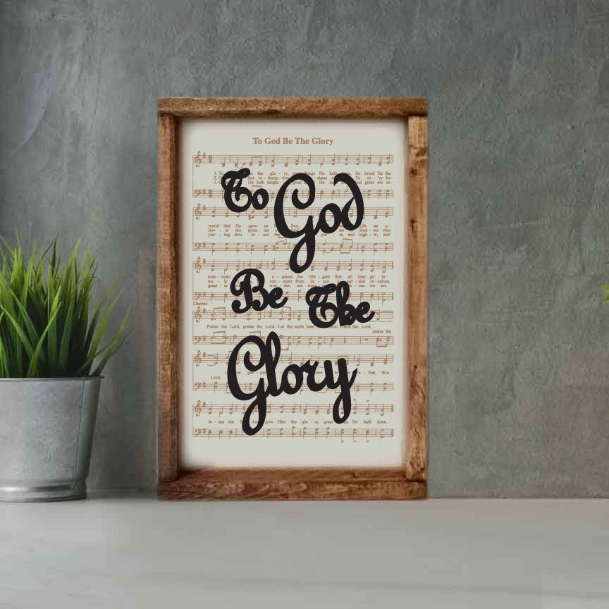 To God Be the Glory - Framed