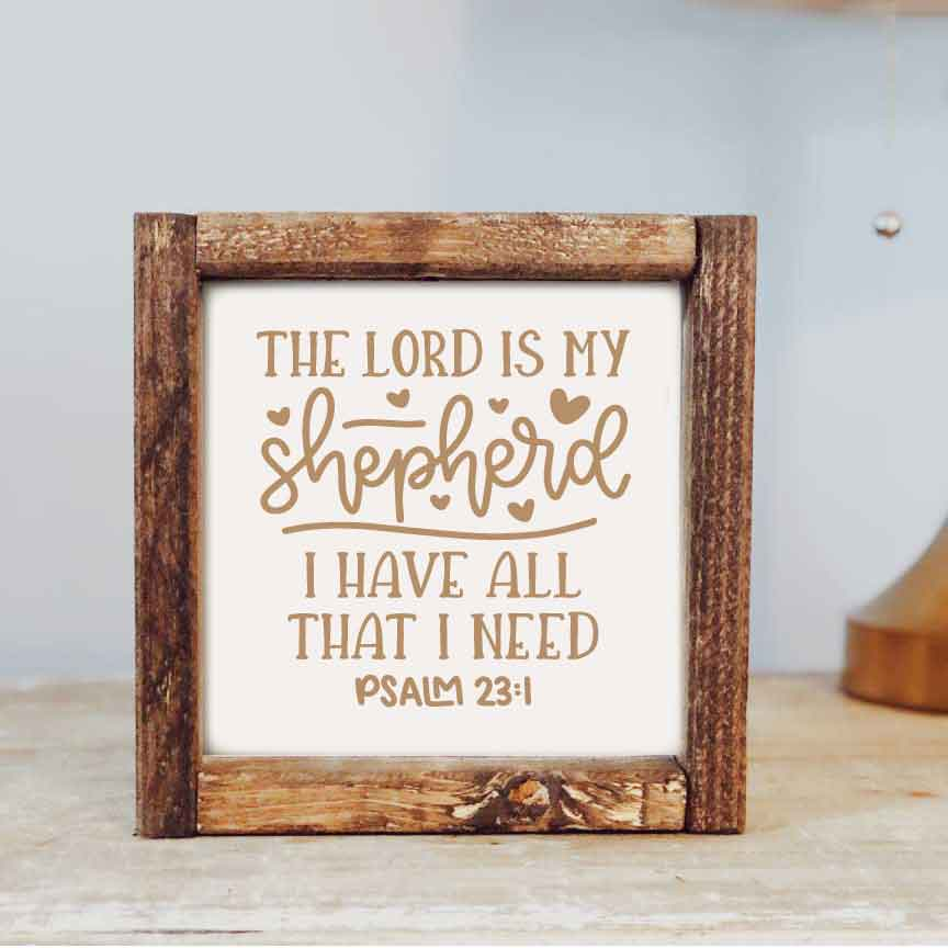 The Lord is my Shepherd