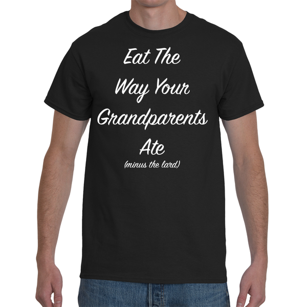 Eat the Way Your Grandparents Ate