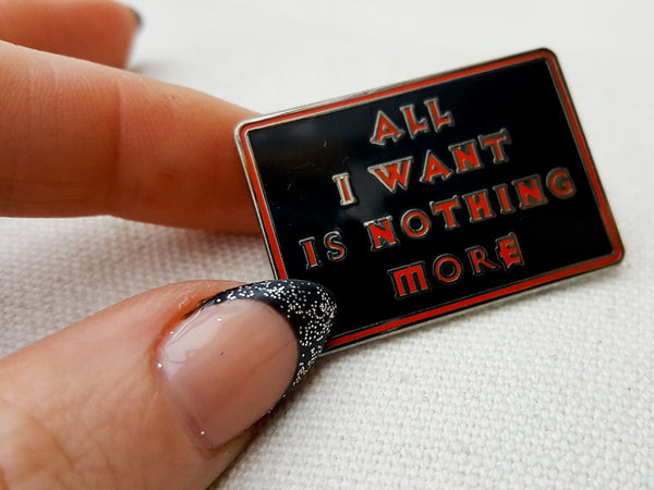Hallow Collective - All I Want Is Nothing More Pin Front