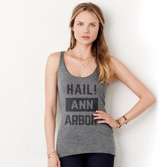 Hail! Ann Arbor - Michigan Wolverines - Tri-blend Racerback Tank