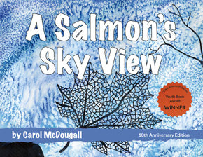 A Salmon's Sky View, hardcover