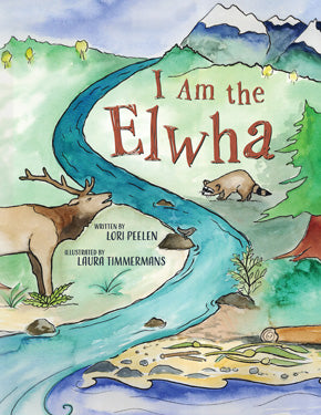 I Am the Elwha, hardcover