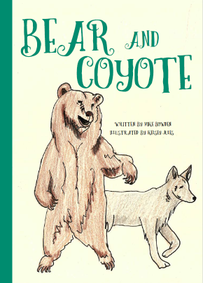 Bear and Coyote, paperback