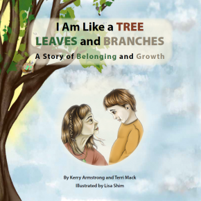 I Am Like a TREE: LEAVES and BRANCHES - A Story of Belonging and Growth, paperback