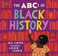 The ABCs of Black History, hardcover