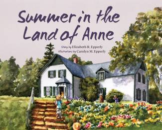 Summer in the Land of Anne, Paperback